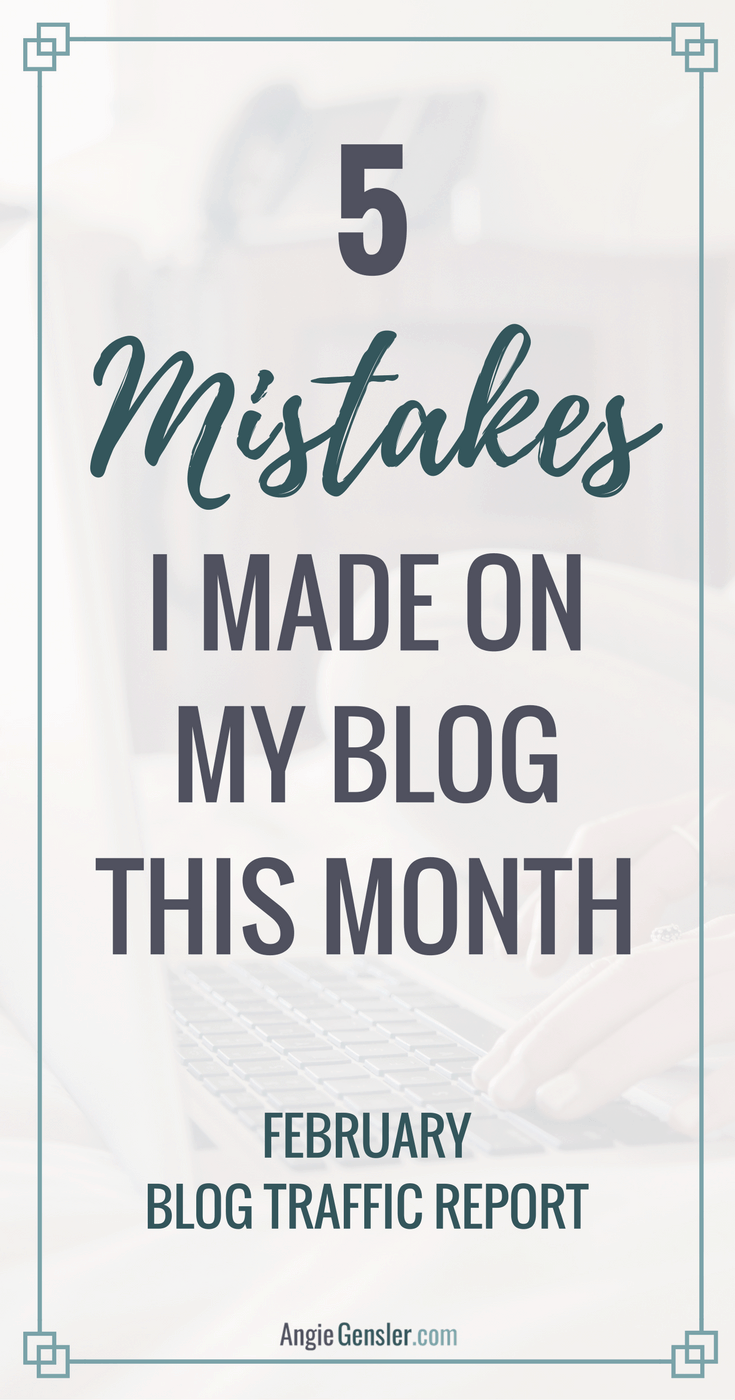 February Blog Traffic Report_5 Mistakes I made_Pin