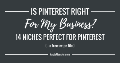 Is Pinterest right for my business. 14 niches perfect for pinterest