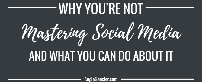 Why you're not mastering social media_FB