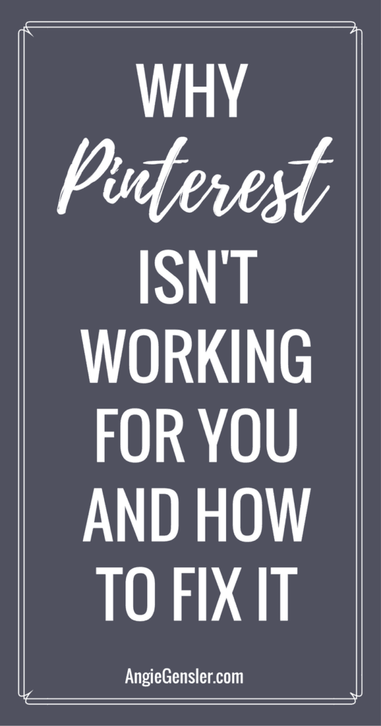 Why Pinterest Isn't working for you and how to fix it_Pinterest