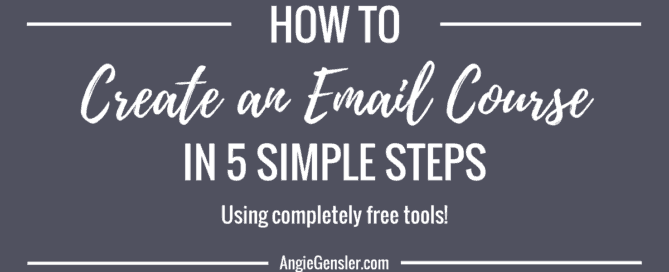 How to create an email course in 5 simple steps using free tools