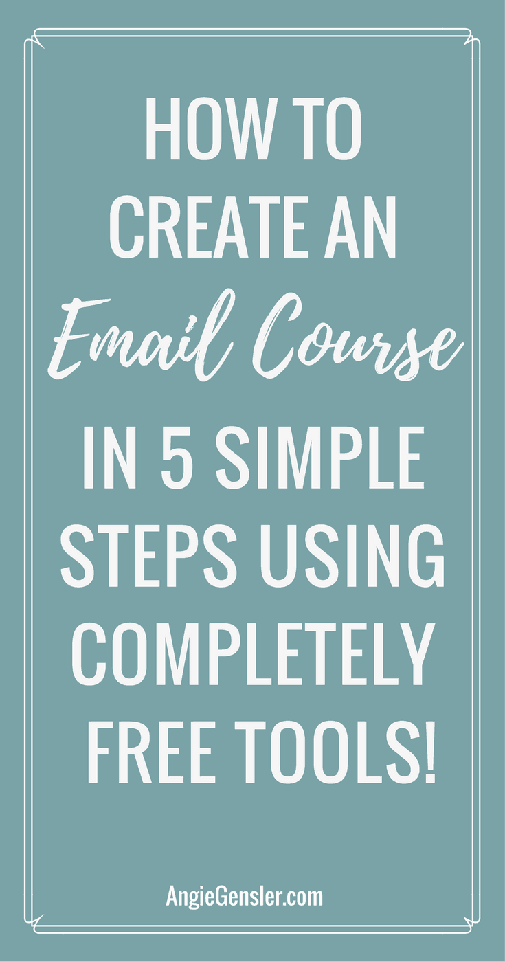 How to create an email course in 5 simple steps using completely free tools