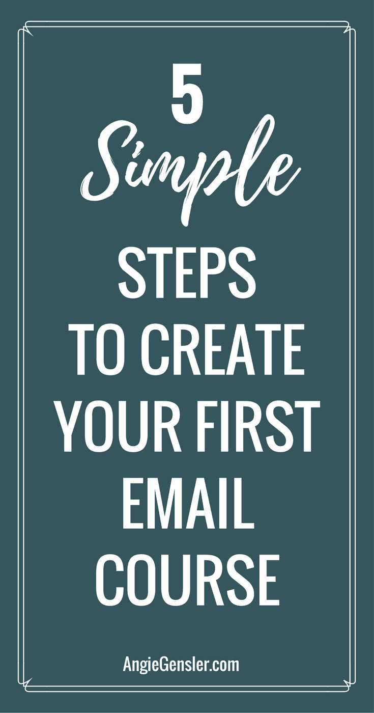 5 simple steps to create your first email course