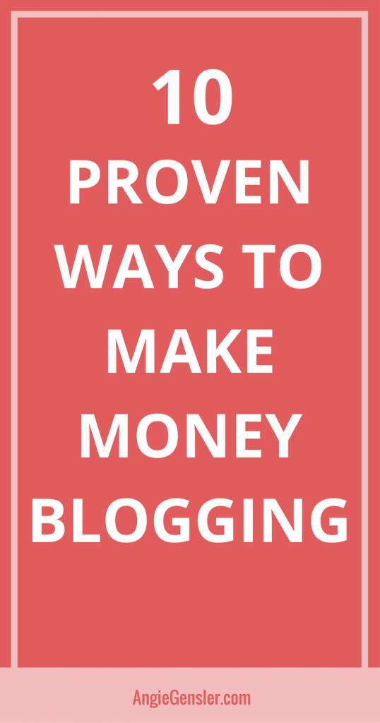 10 Proven Ways to Make Money Blogging-Pin